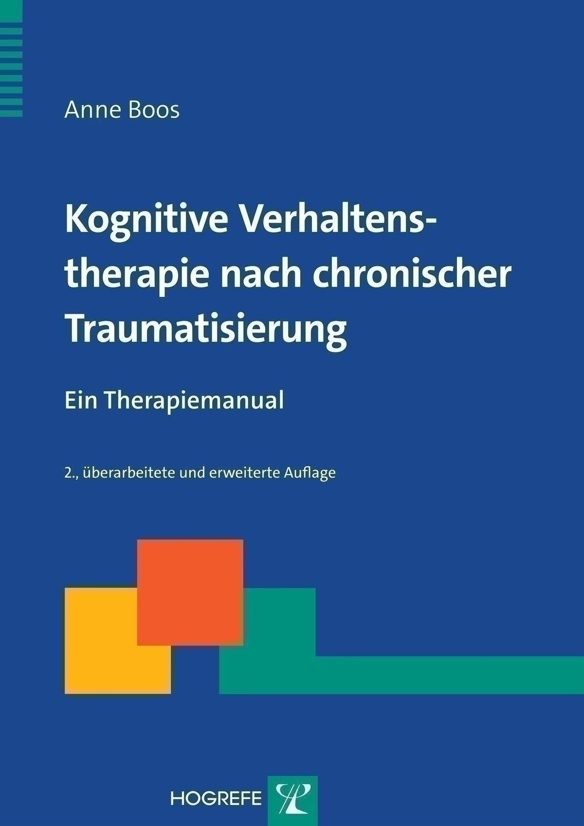 Kognitive Verhaltenstherapie nach chronischer Traumatisierung