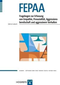 Fragebogen zur Erfassung von Empathie, Prosozialität, Aggressionsbereitschaft und aggressivem Verhalten