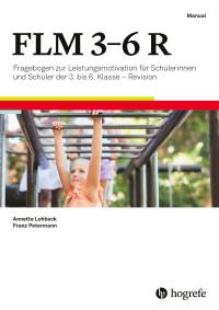 Fragebogen zur Leistungsmotivation für Schülerinnen und Schüler der 3. bis 6. Klasse – Revision