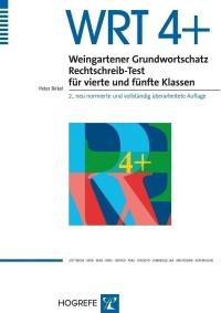 Weingartener Grundwortschatz Rechtschreib-Test für vierte und fünfte Klassen