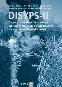 Diagnostik-System für psychische Störungen nach ICD-10 und DSM-IV für Kinder und Jugendliche - II