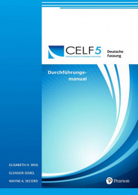 Clinical Evaluation of Language Fundamentals – Fifth Edition