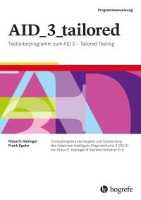 Testleiterprogramm zum AID 3 – Tailored Testing