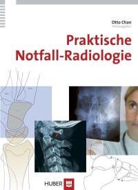 Praktische Notfall-Radiologie