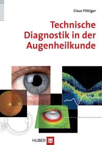 Technische Diagnostik in der Augenheilkunde