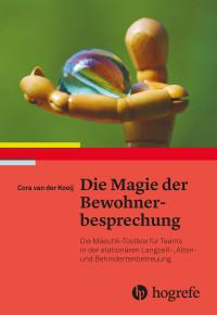 Die Magie der Bewohnerbesprechung
