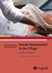 Basale Stimulation® in der Pflege - Grundlagen