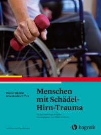 Menschen mit Schädel-Hirn-Trauma