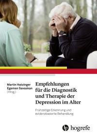 Empfehlungen für die Diagnostik und Therapie der Depression im Alter