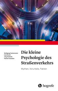 Die kleine Psychologie des Straßenverkehrs