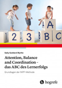 Attention, Balance and Coordination - das ABC des Lernerfolgs