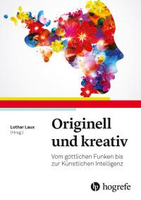 Originell und kreativ
