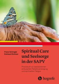 Spiritual Care und Seelsorge in der SAPV