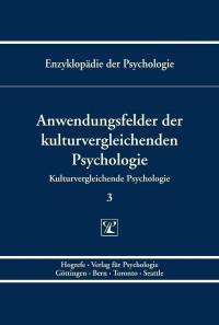 Anwendungsfelder der kulturvergleichenden Psychologie