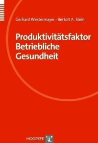 Produktivitätsfaktor Betriebliche Gesundheit
