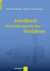Handbuch kriminalprognostischer Verfahren