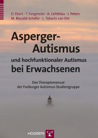 Asperger-Autismus und hochfunktionaler Autismus bei Erwachsenen