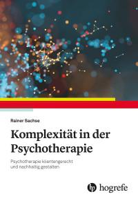 Komplexität in der Psychotherapie