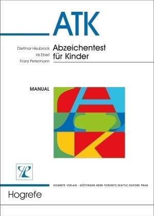 Test komplett bestehend aus: Manual, je 5 Testheften ATK 7, 8, 9/10, 11/12, Auswertungsfolien und Mappe
