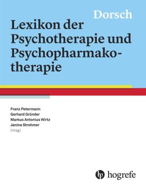 Dorsch – Lexikon der Psychotherapie und Psychopharmakotherapie