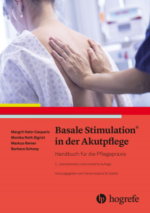 Basale Stimulation® in der Akutpflege