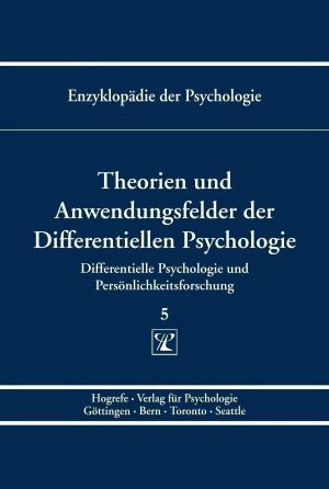 Theorien und Anwendungsfelder der Differentiellen Psychologie
