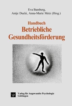 Handbuch Betriebliche Gesundheitsförderung