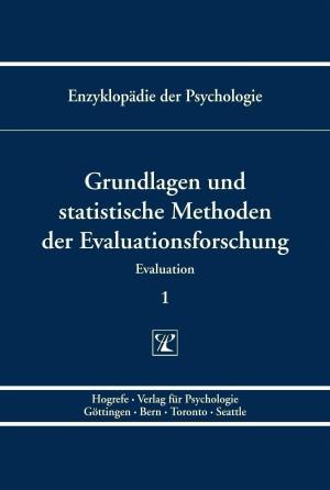 Grundlagen und statistische Methoden der Evaluationsforschung