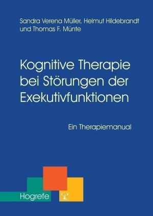 Kognitive Therapie bei Störungen der Exekutivfunktionen