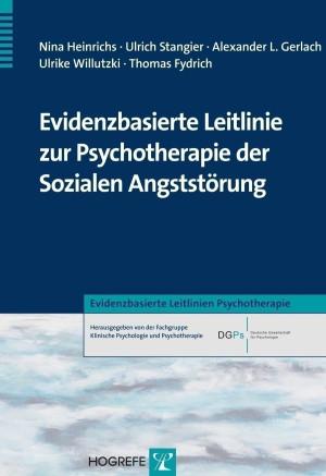 Evidenzbasierte Leitlinie zur Psychotherapie der Sozialen Angststörung