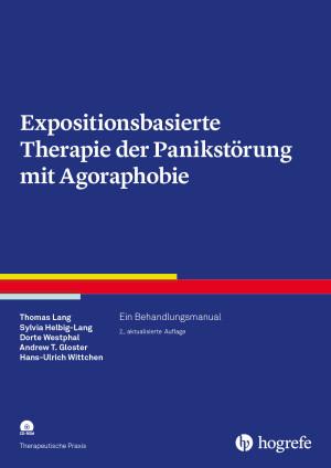 Expositionsbasierte Therapie der Panikstörung mit Agoraphobie