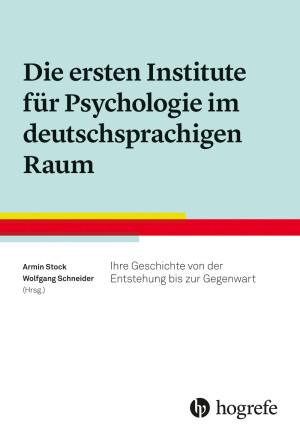 Die ersten Institute für Psychologie im deutschsprachigen Raum