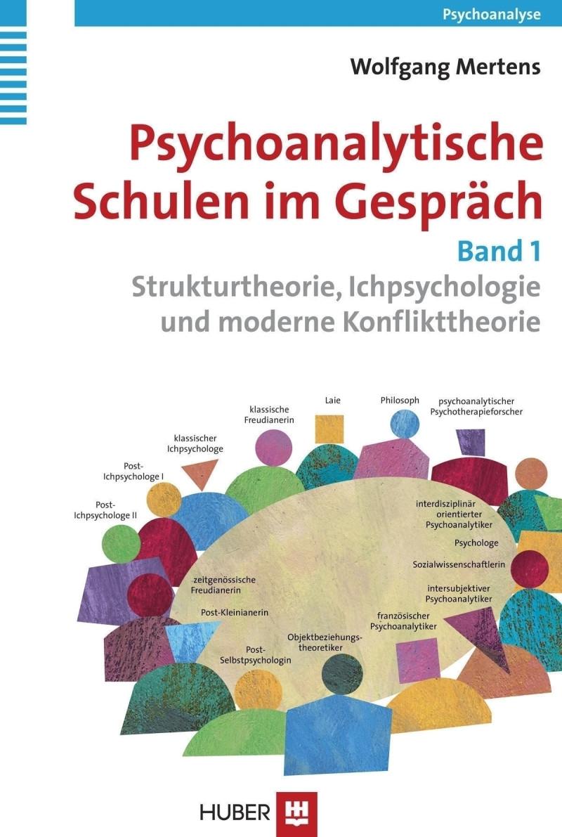 Psychoanalytische Schulen im Gespräch, Band 1