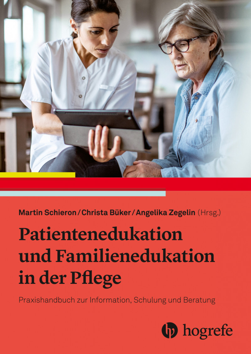 Patientenedukation und Familienedukation in der Pflege