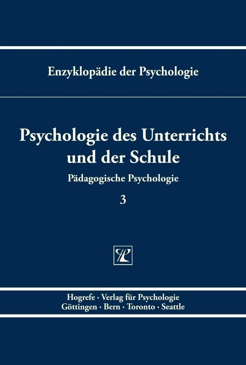 Psychologie des Unterrichts und der Schule