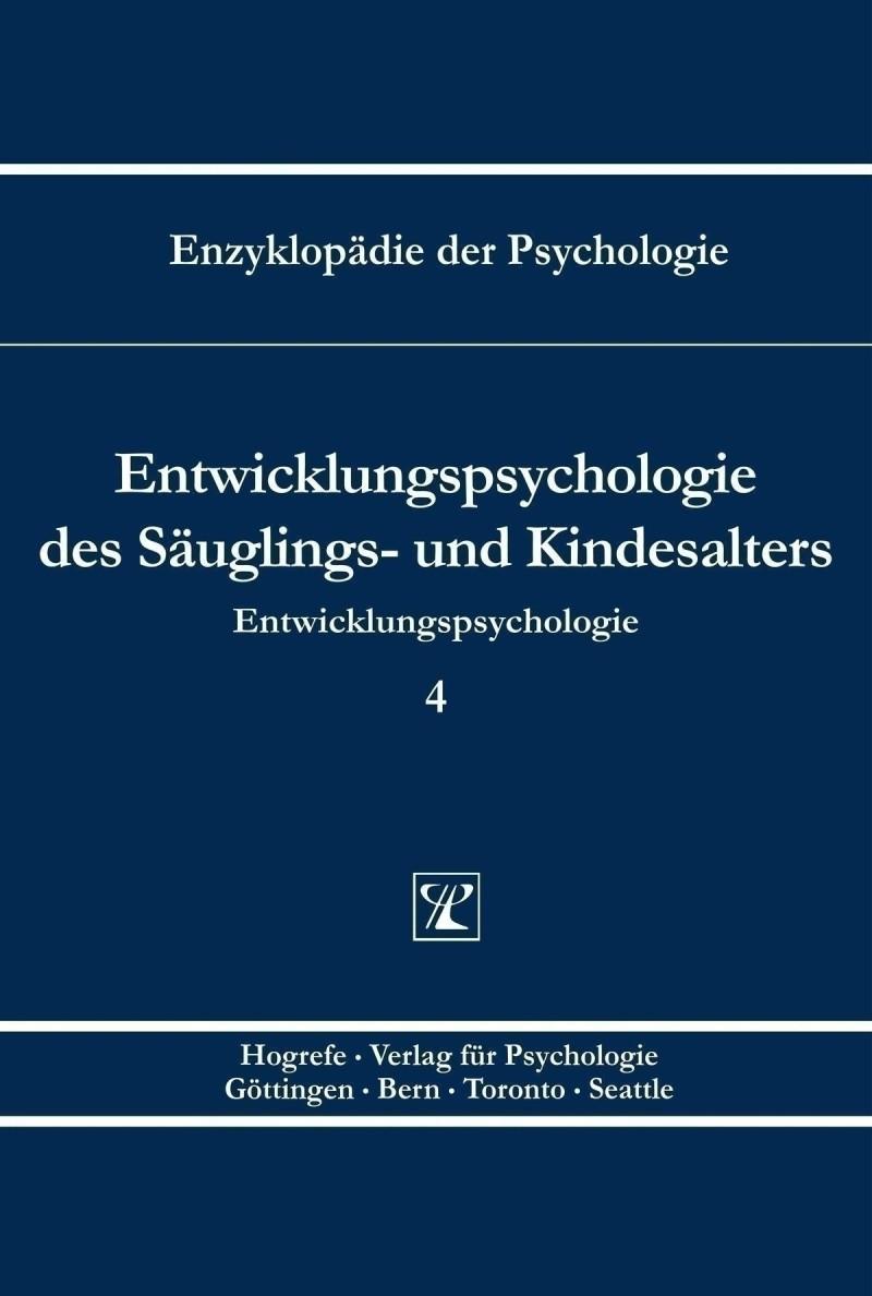 Entwicklungspsychologie des Säuglings- und Kindesalters