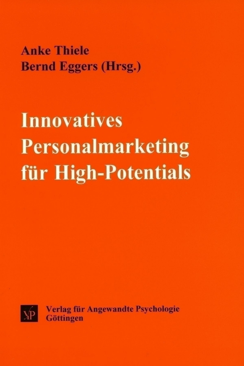 Innovatives Personalmarketing für High-Potentials