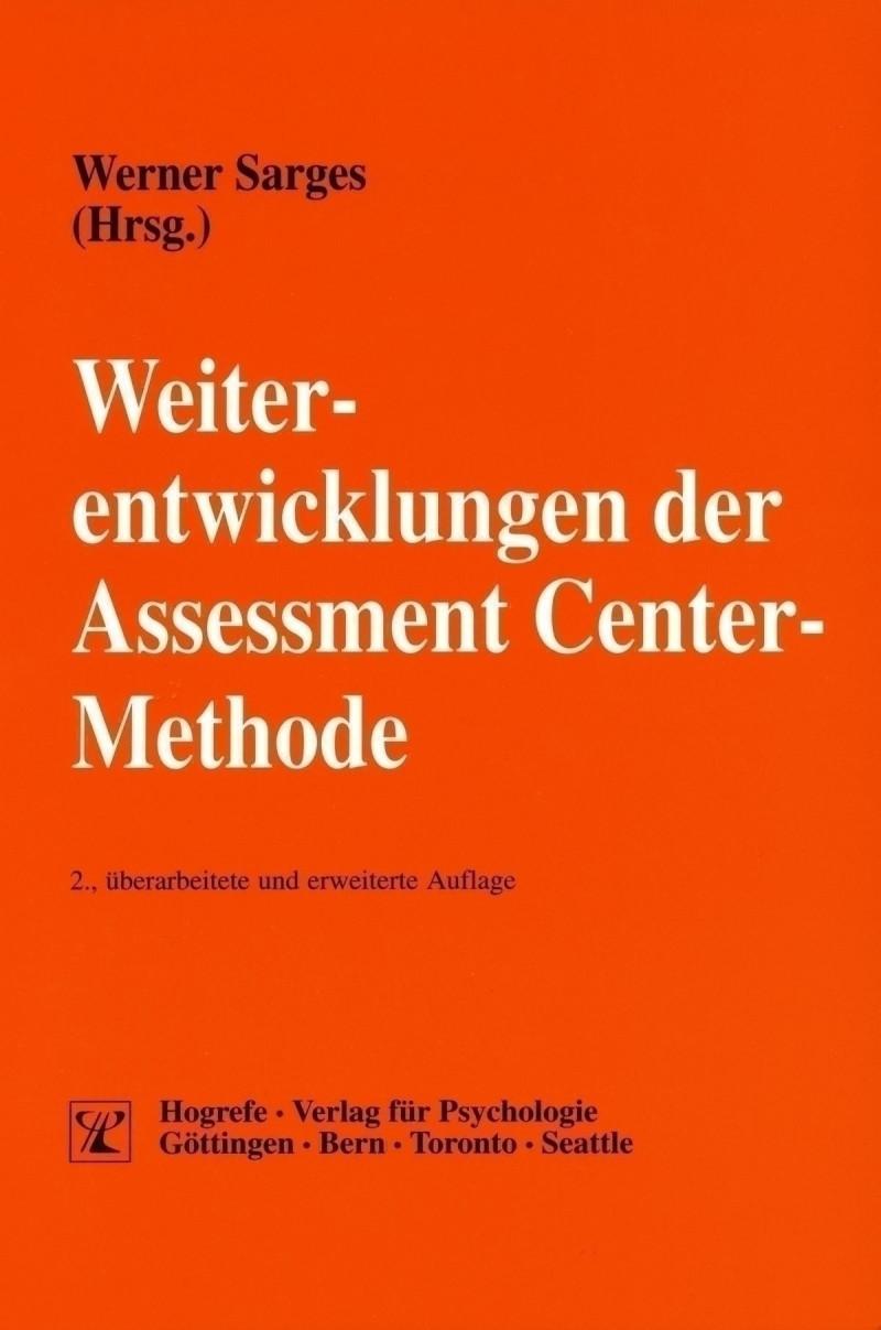 Weiterentwicklungen der Assessment Center-Methode
