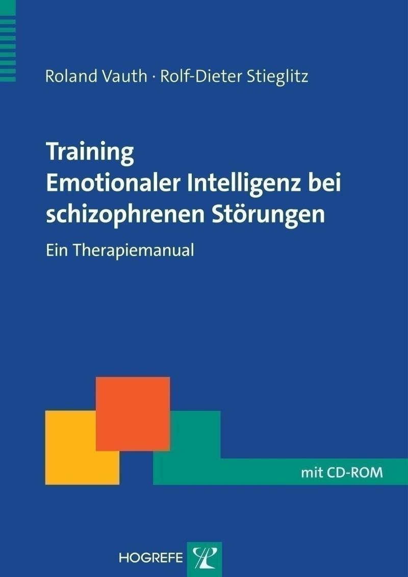 Training Emotionaler Intelligenz bei schizophrenen Störungen