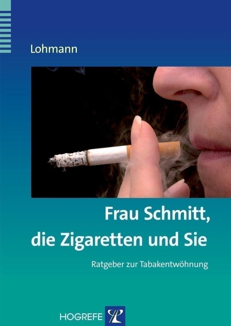 Frau Schmitt, die Zigaretten und Sie