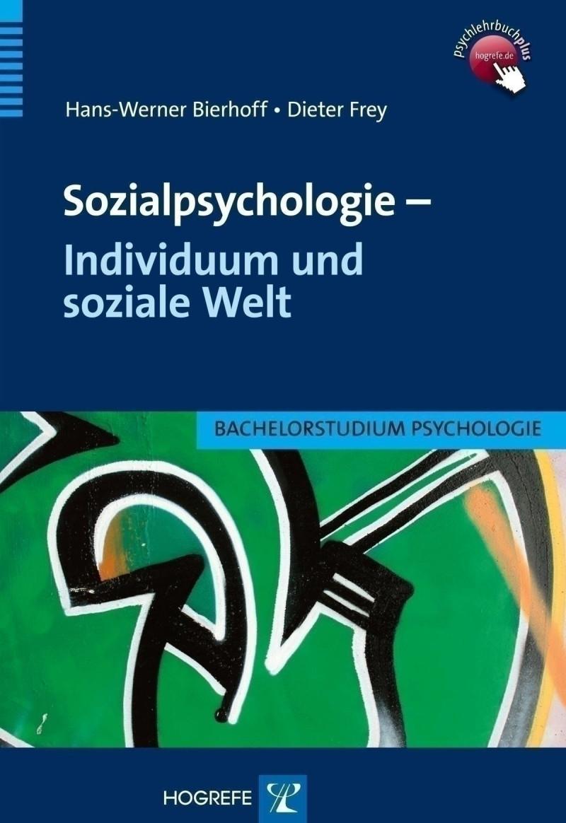 Sozialpsychologie – Individuum und soziale Welt