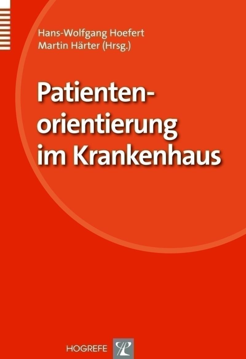 Patientenorientierung im Krankenhaus