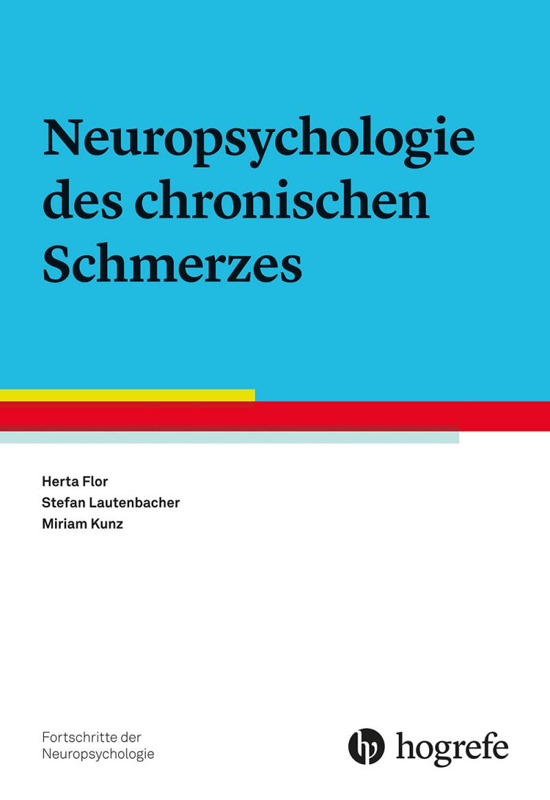 Neuropsychologie des chronischen Schmerzes