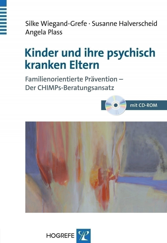 Kinder und ihre psychisch kranken Eltern