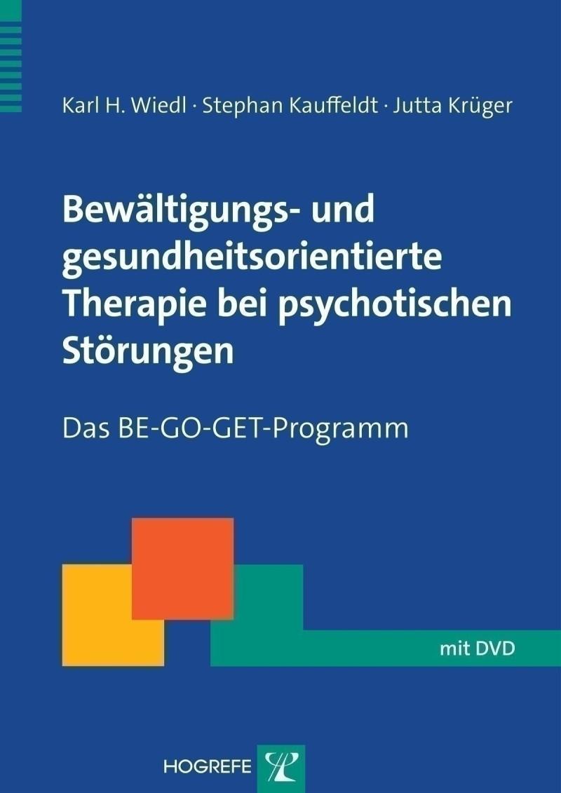 Bewältigungs- und gesundheitsorientierte Therapie bei psychotischen Störungen