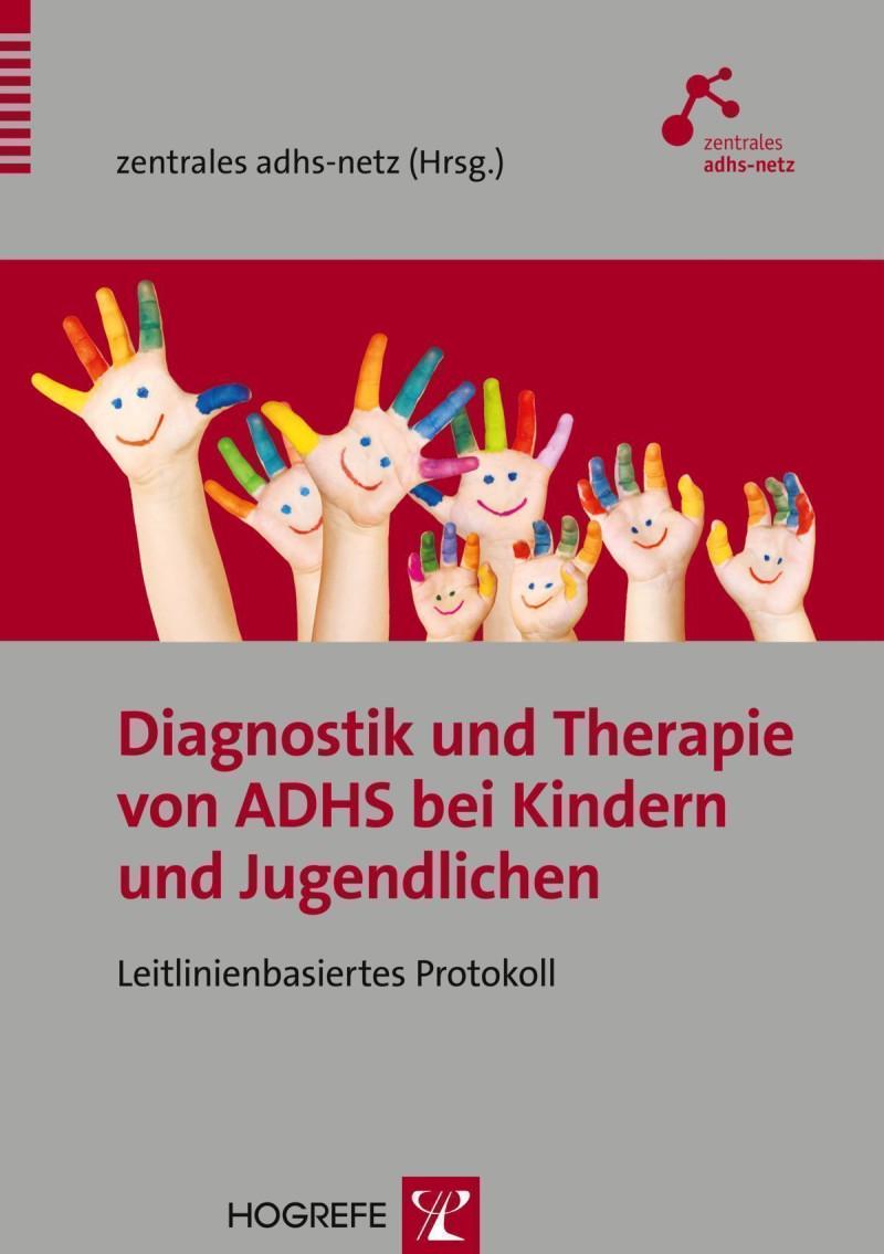 Diagnostik und Therapie von ADHS bei Kindern und Jugendlichen