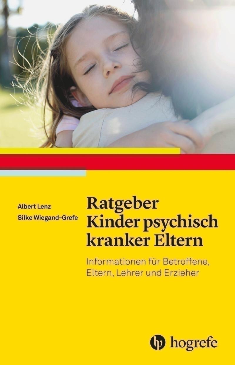 Ratgeber Kinder psychisch kranker Eltern