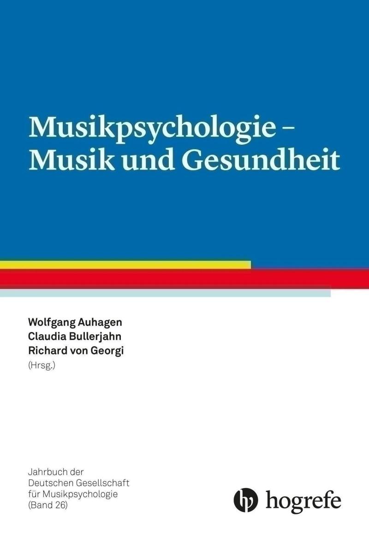 Musikpsychologie - Musik und Gesundheit