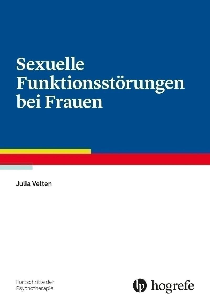 Sexuelle Funktionsstörungen bei Frauen