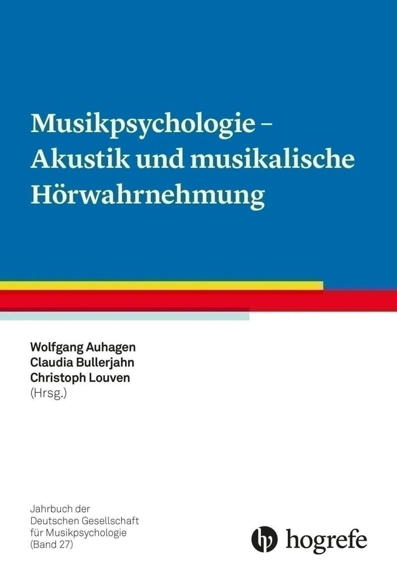 Musikpsychologie - Akustik und musikalische Hörwahrnehmung